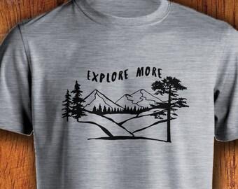 Men's Tshirt Explore More Shirt Mountain Tshirt Adventure Shirt Mountain Lover Shirt Pine Tree shirt gift for him men's adventure shirt