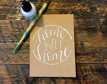 Home Sweet Home Calligraphy Quote