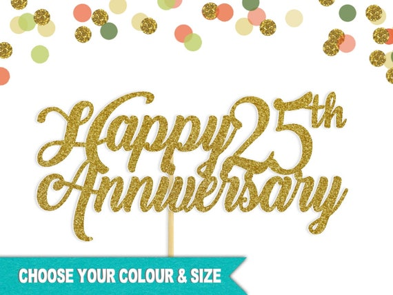 25th Anniversary Cake Topper 25 Silver Wedding Years Happy