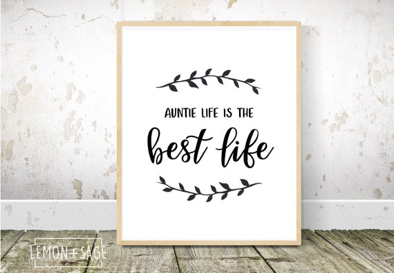 Auntie Life | Quotes for Aunts, Printable Wall Art, Gift for Sister, Living  Room Decor, Pregnancy Announcement Gift, Baby Announcement
