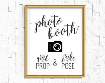 DIY PRINTABLE Black Photo booth Sign Grab a Prop Strike a Pose   Instant Download Wedding Reception Sign Rustic Calligraphy   WB1   OB14