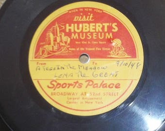"Hubert's Museum / Sports Palace A Tree In The Meadow  LenaThe Great 6"" Acetate 1948"