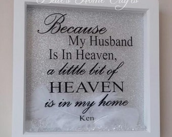 Personalised Because Someone We Love Is In Heaven Frame, memorial frame, remembrance frame, feather and crystal feame