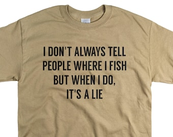 Fishing Gifts for Men - Fishing Tshirts - Gifts for Dad or Husband - Funny T-shirts