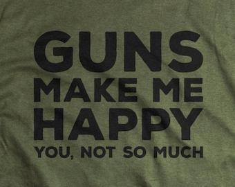 Gun Gifts for Men - Guns Tshirt - Mens T shirts - Guns Make Me Happy Shirt for Him