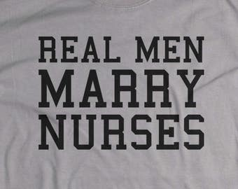 Nurse Gifts for Husband - Real Men Marry Nurses - Nurse T shirts - Wife to Husband Gift