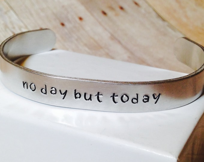 """Featured listing image: Rent inspired """"no day but today"""" Cuff Bracelet"""