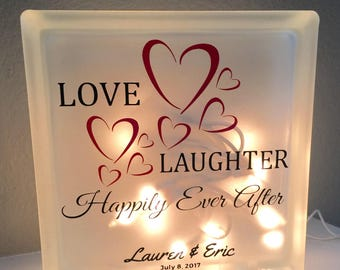 Love Laughter and Happily ever after lighted glass block