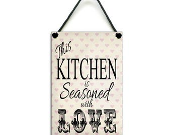 This Kitchen Is Seasoned With Love  Kitchen Gift Handmade Wooden Home Sign/Plaque 154
