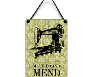 Make Do and Mend Craft /Sewing Room Handmade Wooden Home Sign Craft Plaque 055