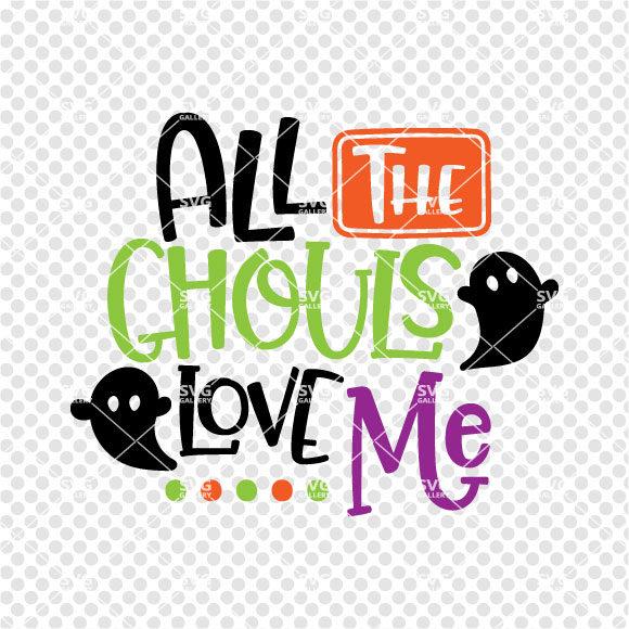 Download All the ghouls love me svg Halloween SVG Monster svg boy ...