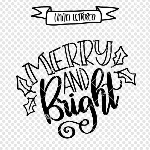 Merry And Bright Svg Christmas Svg Merry Bright Svg Etsy