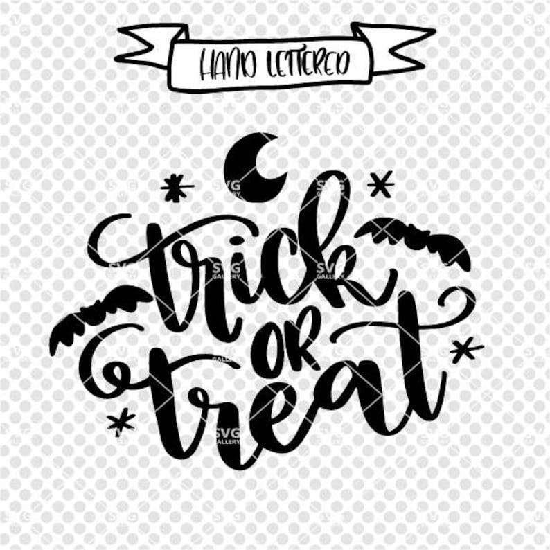 Trick or Treat SVG Halloween svg spooky SVG Digital cut image 1