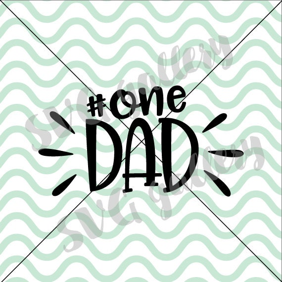 No One Dad Svg Number One Dad Svg Father S Day Svg Etsy