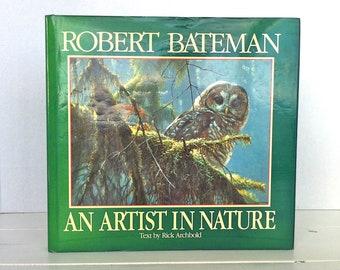 Robert Bateman A Artist In Nature Hardcover Book/Robert Bateman Prints/Robert Bateman Art Book/Robert Bateman Nature Prints Book/Nature Art