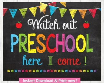 Watch Out Preschool  Here I Come Sign, Back to School INSTANT DOWNLOAD