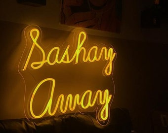 Sashay Away neon sign