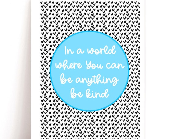 Kindness Quote, Wall Art, Colourful Wall Print, Quote Print