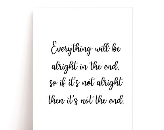 Quote Print, Wall Art Prints, Home Decor Prints, Gift for Friend, Simple Wall Decor