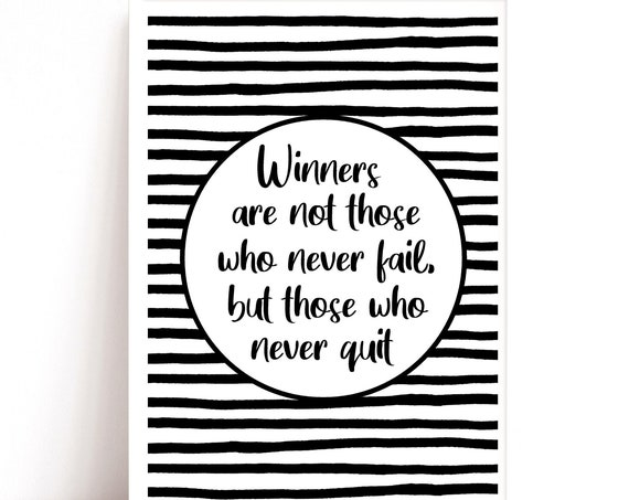 Sports Quote Print, Teenage Boy Gift,  Office Decor, Winners Quote, Monochrome Print, Wall Art, Teenager Gift