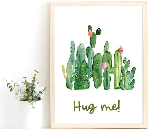 Hug Quote Print, Plant Based Decor, Cactus Art, Botanical Print,