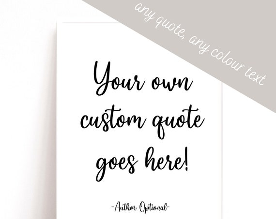 Custom Quote Print, Custom Text Print, Quote Wall Art, Printable Wall Art