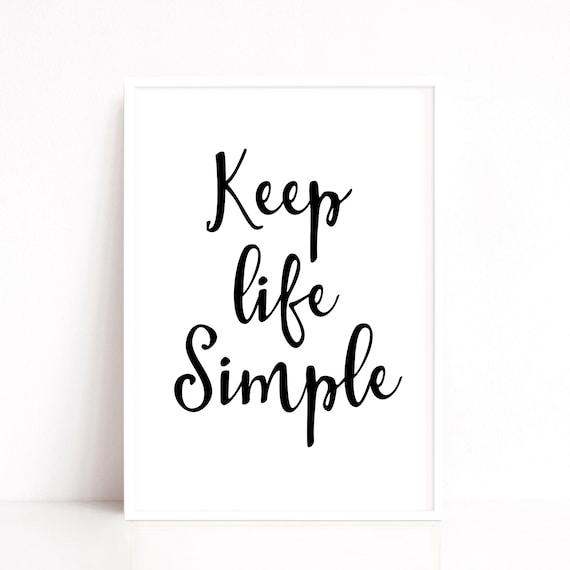 Life Quote Print, Minimalist Decor, Wall Art, Keep Life Simple