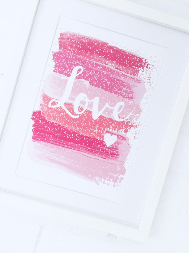 Love Quote Print Valentines Gift For Girlfriend Pink Bedroom Art First Birthday Present Nursery Wall