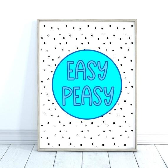 Easy Peasy Art Print, Wall Art, Colourful Wall Prints, Turquoise Print