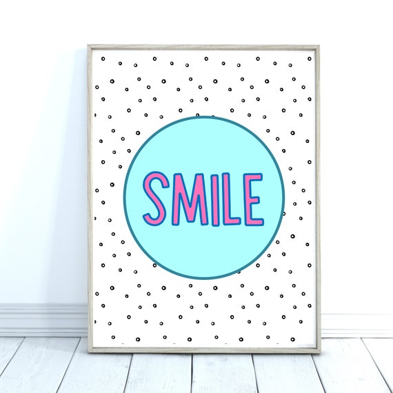 Smile Quote Print, Children's Prints, Turquoise Wall Art