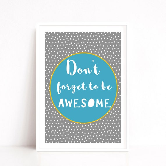 Quote Print, Awesome Quote, Kids Room Decor, Playroom Art