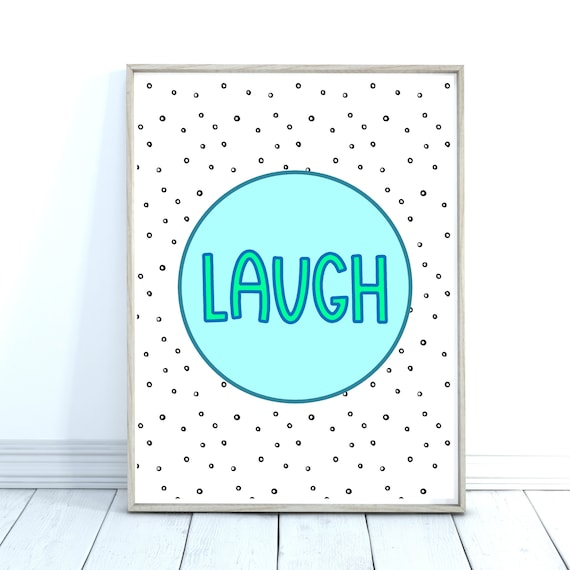 Laugh Quote Print, Bright Wall Art, Wall Prints, Turquoise Decor