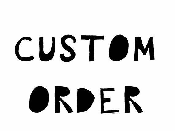 Custom Order for reprint