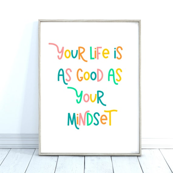 Life Mindset Quote, Bright Coloured Wall Art, Positive Quote Print, Inspirational Quote