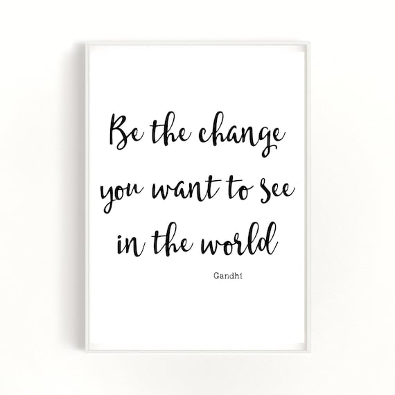 Change Quote Print, Motivational Poster, Positive Thinking Print, Life Quote