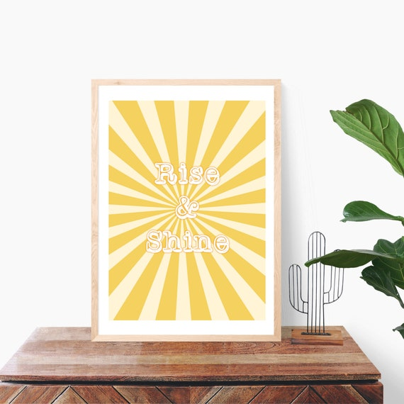 Rise and Shine Quote, Yellow Art Print, Teenage Bedroom, Motivational Quote, Retro Style Print