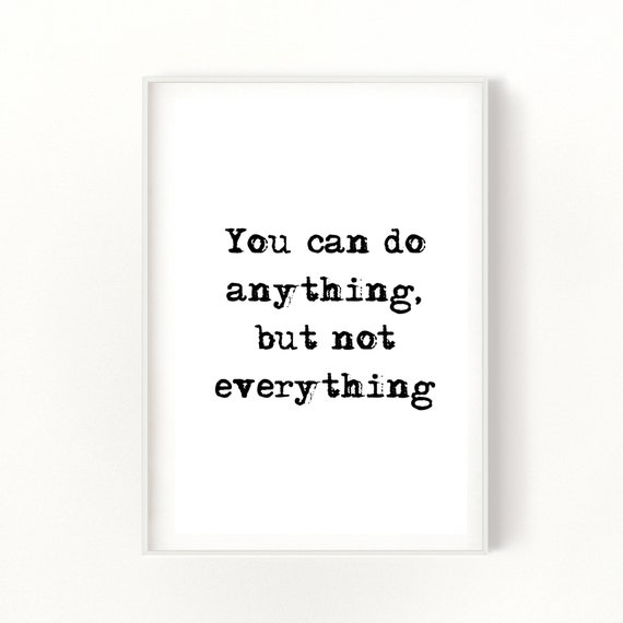 You Can Do Anything Quote - Gifts for Friend - Office Decor - Wall Art Print
