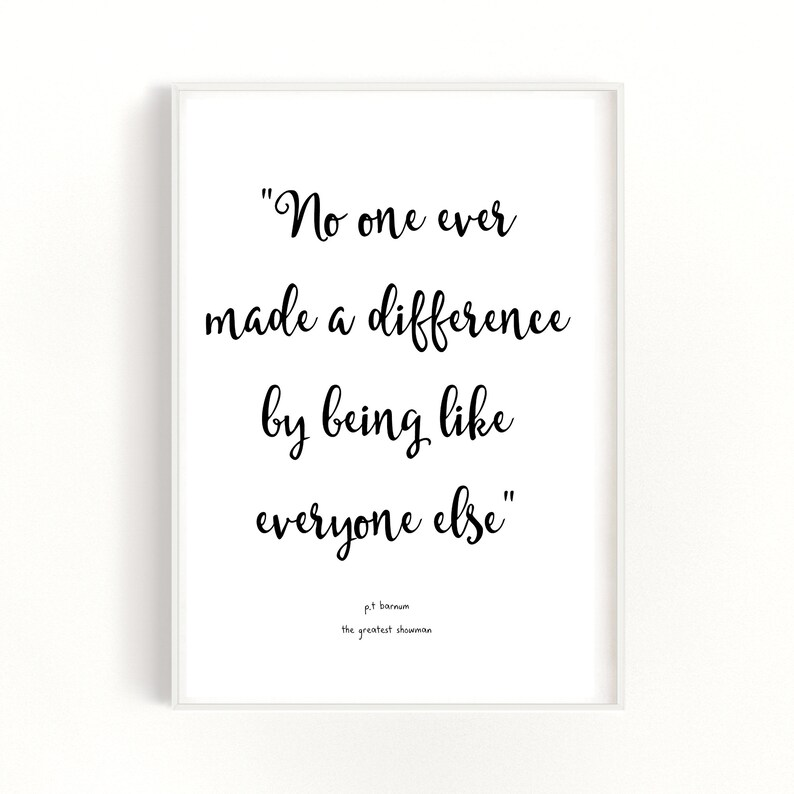 1466b7f414c67 Inspirational Quote Print, The Greatest Showman Quote, Simple Text Wall  Decor, Movie Quote Print