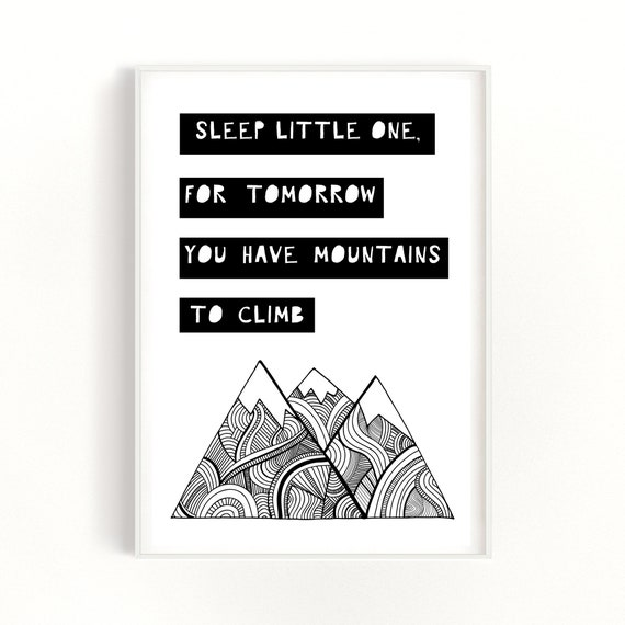 Christening Gifts, Nursery Wall Art, First Birthday Gifts, Mountain Quote Print