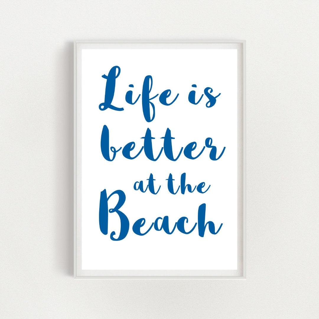 Beach House Decor Beach Quote Print Holiday Home Decor