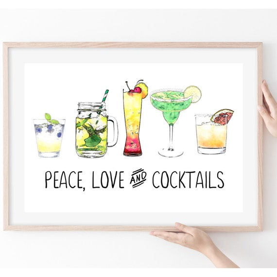 Peace Love and Cocktails, Valentines Gift for Friend, Housewarming Gift, Cocktail Print, Kitchen Decor, Best Friend Gift