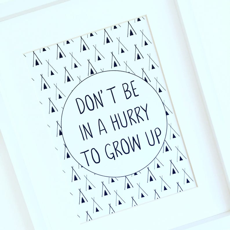 Kids Quote Print Nursery Decor Growing Up Quote Monochrome Etsy