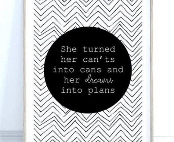 Dreams Quote Print, Quote Gift for Her,  Inspirational Quote, Monochrome Art Print