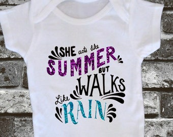 She Acts Like Summer But Walks Like Rain Baby Bodysuit, Toddler, Youth, Adult Shirt - Drops of Jupiter Birthday Baby Shower Gift - Glitter