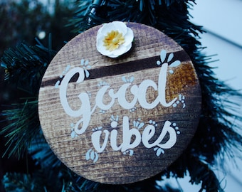 Good Vibes Wooden Sign