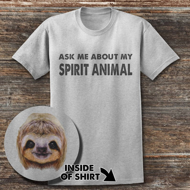 e12f4a33 Ask Me about My spirit animal Sloth T shirt Funny Sloth T   Etsy