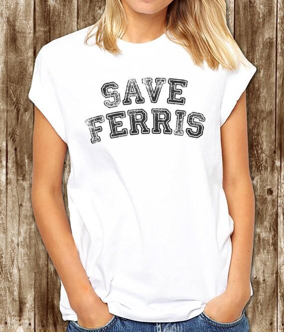 Save Ferris Womens T-Shirt Retro 80/'s Movie Ferris Bueller Day Off