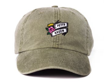 74850ac75b5 Petty Queen Dad Cap