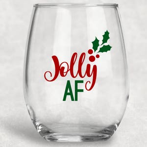 jolly af wine glass christmas gift christmas wine glass funny wine glasses holiday wine glasses gifts for her custom wine glass