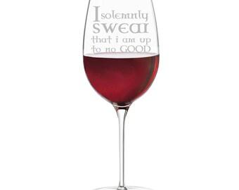 I Solemnly Swear That I am Up To Know Good 18 oz Wine Glass (AM128F)